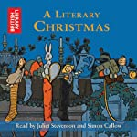 A Literary Christmas | Charles Dickens,Jane Austen,Rudyard Kipling,Thomas Hardy,William Wordsworth,Laurie Lee,Samuel Pepys