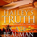 Hailey's Truth Audiobook by Cate Beauman Narrated by Ashley Klanac