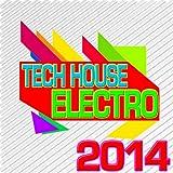 Tech House Electro 2014