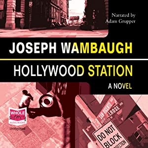 Hollywood Station | [Joseph Wambaugh]