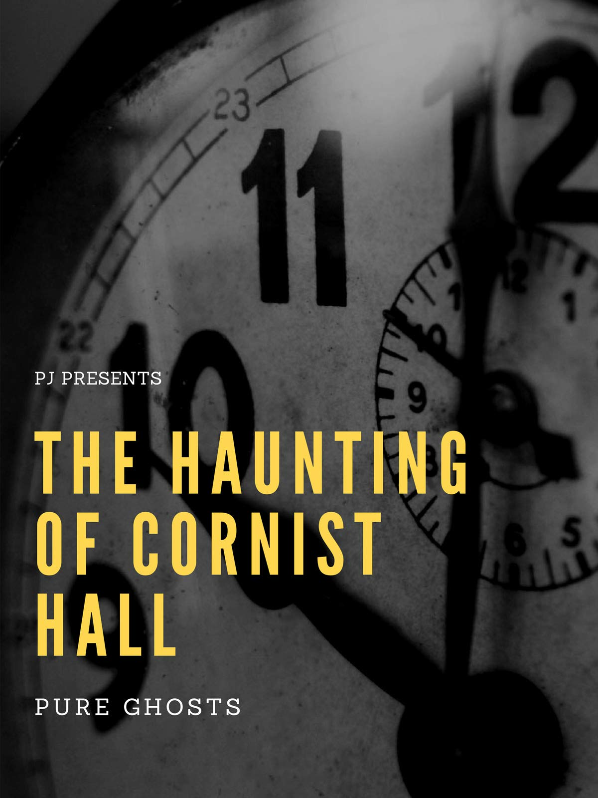 The Haunting of Cornist Hall