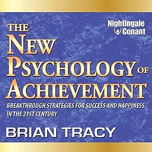 The New Psychology of Achievement Speech
