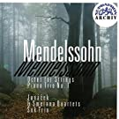 Mendelssohn-Bartholdy: Octet for Strings in E Flat major, Op. 20, Piano Trio No. 1