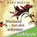 Niemand hört dich schreien (Opfer 2) | Mary Burton