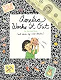 Amelia Works It Out (Amelia (American Girl Paperback))