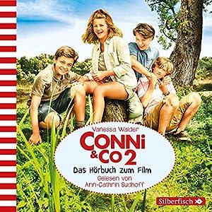 Conni & Co: Das Hörbuch zum Film 2 Hörbuch von Vanessa Walder Gesprochen von: Ann-Cathrin Sudhoff