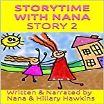Storytime with Nana 2: The Girl from Japan | Hillary Hawkins, Nana