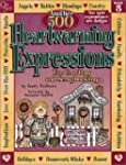 Another 500 Heartwarming Expressions...