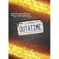 OUTATIME: Saving the DeLorean Time Machine DVD