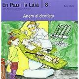 Anem al dentista