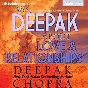Ask Deepak About Love & Relationships Hörbuch