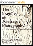 The Fragility of Abstract Photography...