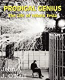 img - for PRODIGAL GENIUS: The Life of Nikola Tesla book / textbook / text book