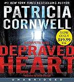 Depraved Heart Low Price CD: A Scarpetta Novel (Kay Scarpetta)