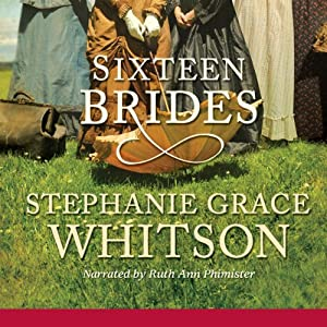 Sixteen Brides | [Stephanie Grace Whitson]