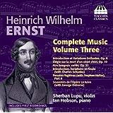 Ernst: Complete Music, Vol. 3