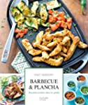 Barbecue & plancha: Recettes test�es...