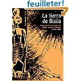 La Tierra de Bisila (Memorias de Fernando Póo 1958-1969) (Bioko - Guinea Ecuatorial)