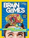 img - for National Geographic Kids Brain Games: The Mind-Blowing Science of Your Amazing Brain book / textbook / text book