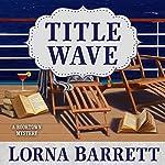 Title Wave: Booktown Mystery Series, Book 10 | Lorna Barrett