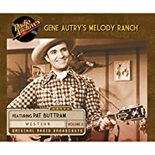 Gene Autry's Melody Ranch, Volume 2  by  CBS Radio Narrated by Gene Autry