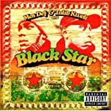 Mos Def & Talib Kweli Are Black Star [Explicit]