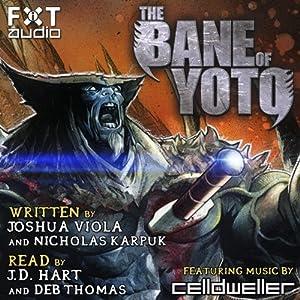 The Bane of Yoto | [Joshua Viola, Nicholas Karpuk]