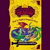 How to Fight a Dragon's Fury: How to Train Your Dragon, Book 12 | Cressida Cowell