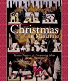 img - for Christmas in Miniature: Festive Projects & Decorating Ideas for the Holidays book / textbook / text book