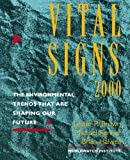img - for Vital Signs 2000: The Environmental Trends That Are Shaping Our Future (Vol. 9) (Vital Signs) book / textbook / text book