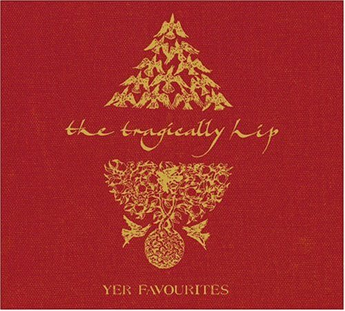 The Tragically Hip - Yer Favourites [2 Cd] - Zortam Music