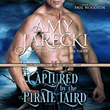 Captured by the Pirate Laird: Highland Force, Book 1 (       UNABRIDGED) by Amy Jarecki Narrated by Paul Woodson