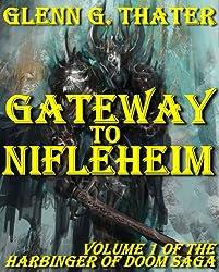 Gateway to Nifleheim (A Novel of Epic Fantasy) (Harbinger of Doom Volume 1) (English Edition)