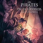The Pirates of Pacta Servanda: The Pillars of Reality, Book 4 | Jack Campbell