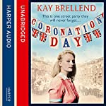 Coronation Day | Kay Brellend