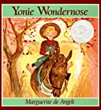 Yonie Wondernose/Out of Print (0836190831) by Marguerite De Angeli