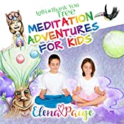 Lolli and the Thank You Tree: Meditation Adventures for Kids, Book 2 | Elena Paige