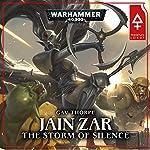 Jain Zar - The Storm of Silence: Warhammer 40,000: Phoenix Lord, Book 2   Gav Thorpe
