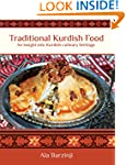 Traditional Kurdish Food: An insight...