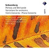 Schönberg : Pelleas Und Melisande, Variations, Violin Concerto & Piano Concerto - Apex
