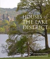 Houses of the Lake District by Christopher Holliday