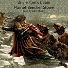Uncle Tom's Cabin: Life Among the Lowly Hörbuch von Harriet Beecher Stowe Gesprochen von: Alan Munro