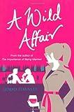 Gemma Townley A Wild Affair (Jessica Wild Trilogy 2)
