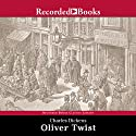 Oliver Twist (       UNABRIDGED) by Charles Dickens Narrated by Flo Gibson