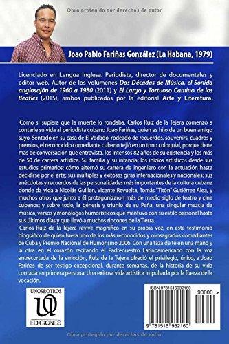 Carlos Ruiz de la Tejera: La fuerza de la vocacion