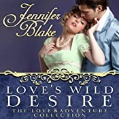 Love's Wild Desire | [Jennifer Blake]