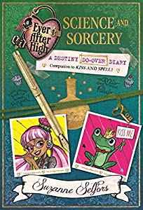 Ever After High: A Destiny Do-Over Diary: 2: Science and Sorcery (Ever After High Activity Journals)
