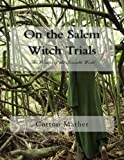 img - for On the Salem Witch Trials: The Wonders of the Invisible World book / textbook / text book
