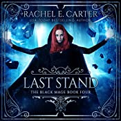 Last Stand: The Black Mage, Book 4 | Rachel E. Carter