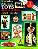 img - for Schroeder's Collectible Toys: Antique to Modern Price Guide book / textbook / text book